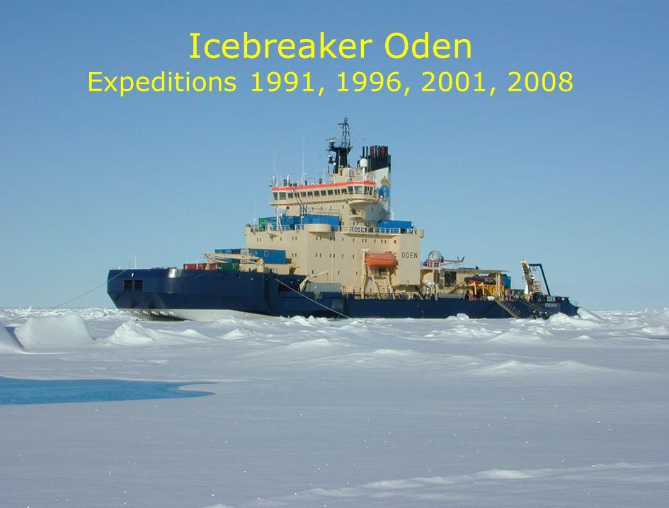 Lunds Universitet / Fysiska institutionen / Avdelningen för kärnfysik / Adam Kristensson – Polhemsskolan 29/1 2013 Icebreaker Oden Expeditions 1991, 1