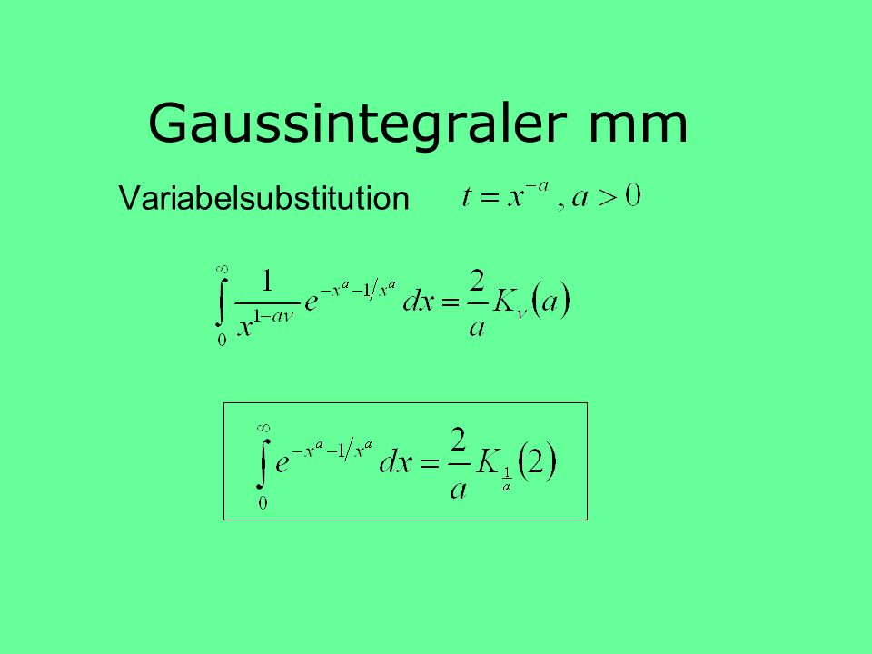 Gaussintegraler mm Variabelsubstitution