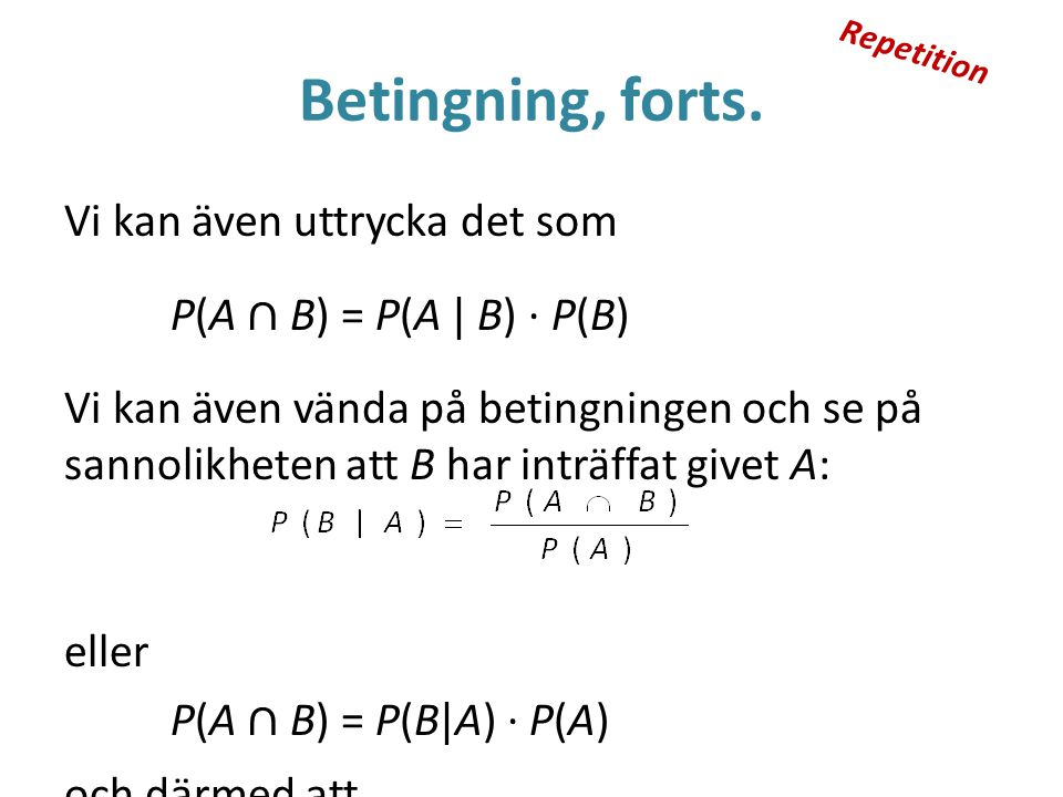 Betingning, forts.