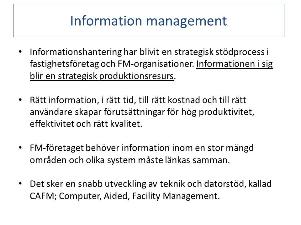 Informationshantering har blivit en strategisk stödprocess i fastighetsföretag och FM-organisationer.