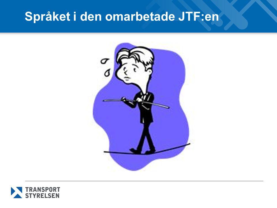 Språket i den omarbetade JTF:en
