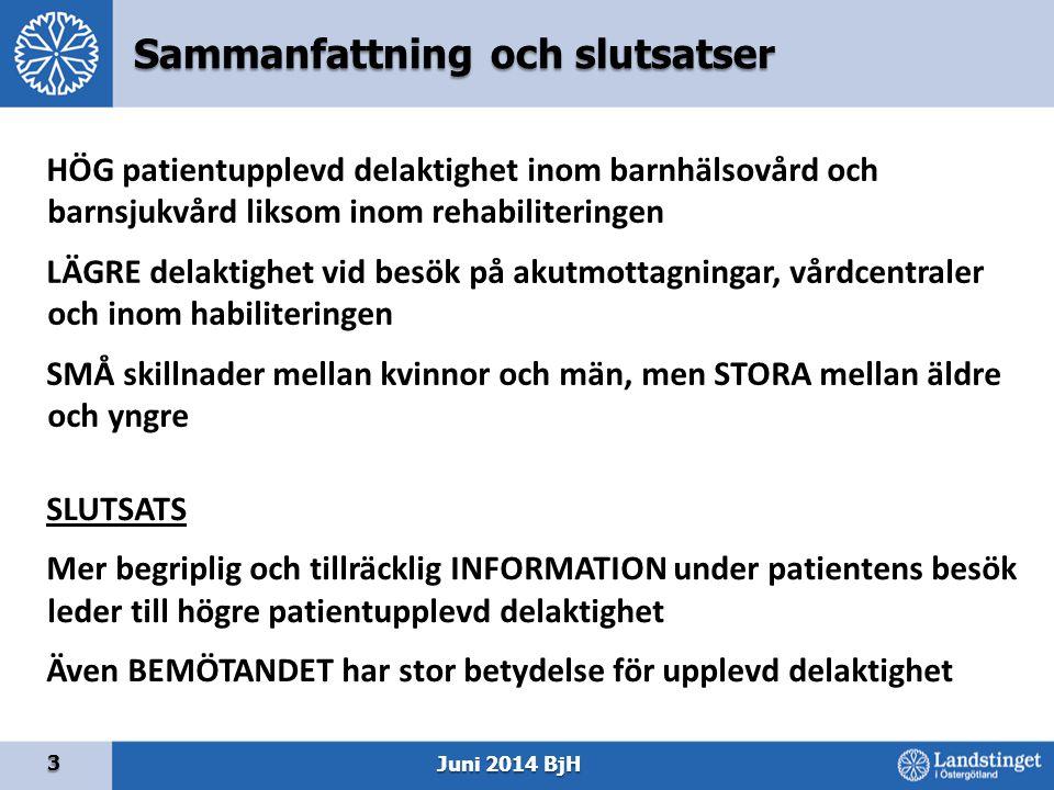 Sammanfattning och slutsatser 3 HÖG patientupplevd delaktighet inom barnhälsovård och barnsjukvård liksom inom rehabiliteringen LÄGRE delaktighet vid