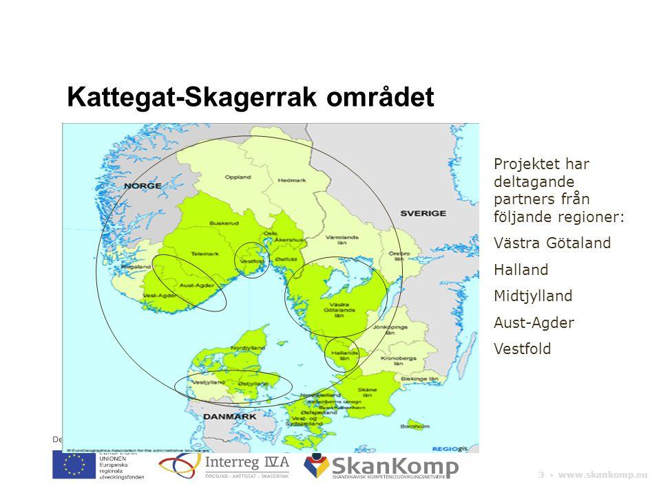3 ▪ www.skankomp.eu Projektet har deltagande partners från följande regioner: Västra Götaland Halland Midtjylland Aust-Agder Vestfold Kattegat-Skagerrak området