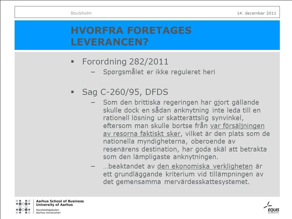 14.december 2011 MOMSRETLIGE ASPEKTER VEDRØRENDE HOVEDKONTOR OG FAST ETABLERINGSSTED v.