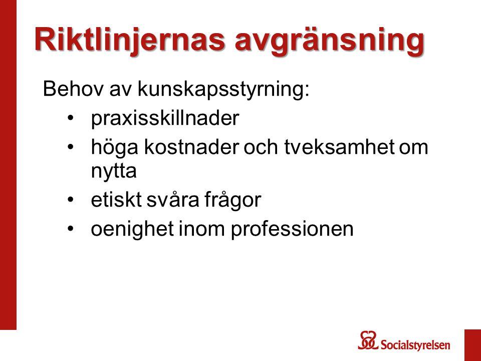 Exempel på andras målnivåer Svensk förening för bröstkirurgi (2009): Mer än 90 procent av patienter med cancer ska få diagnosen före operation. 37