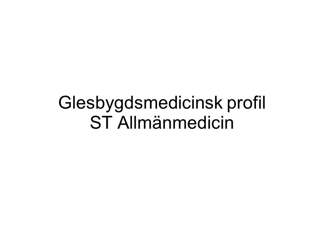 Glesbygdsmedicinsk profil ST Allmänmedicin