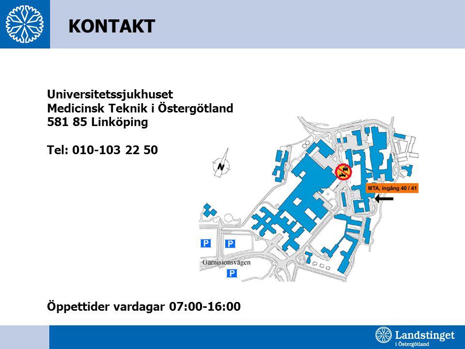 Universitetssjukhuset Medicinsk Teknik i Östergötland 581 85 Linköping Tel: 010-103 22 50 Öppettider vardagar 07:00-16:00 KONTAKT