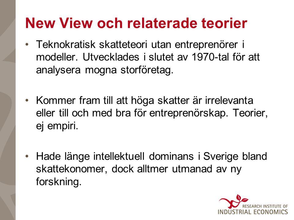 New View och relaterade teorier Teknokratisk skatteteori utan entreprenörer i modeller.