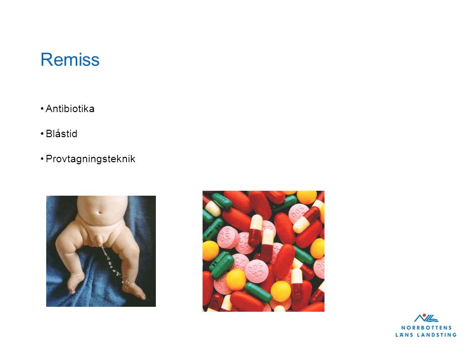 Remiss Antibiotika Blåstid Provtagningsteknik
