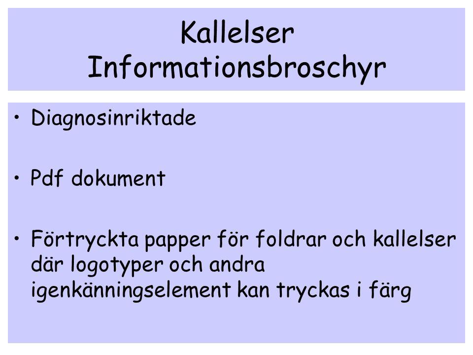 Kallelser Informationsbroschyr Diagnosinriktade Pdf dokument Förtryckta papper för foldrar och kallelser där logotyper och andra igenkänningselement k
