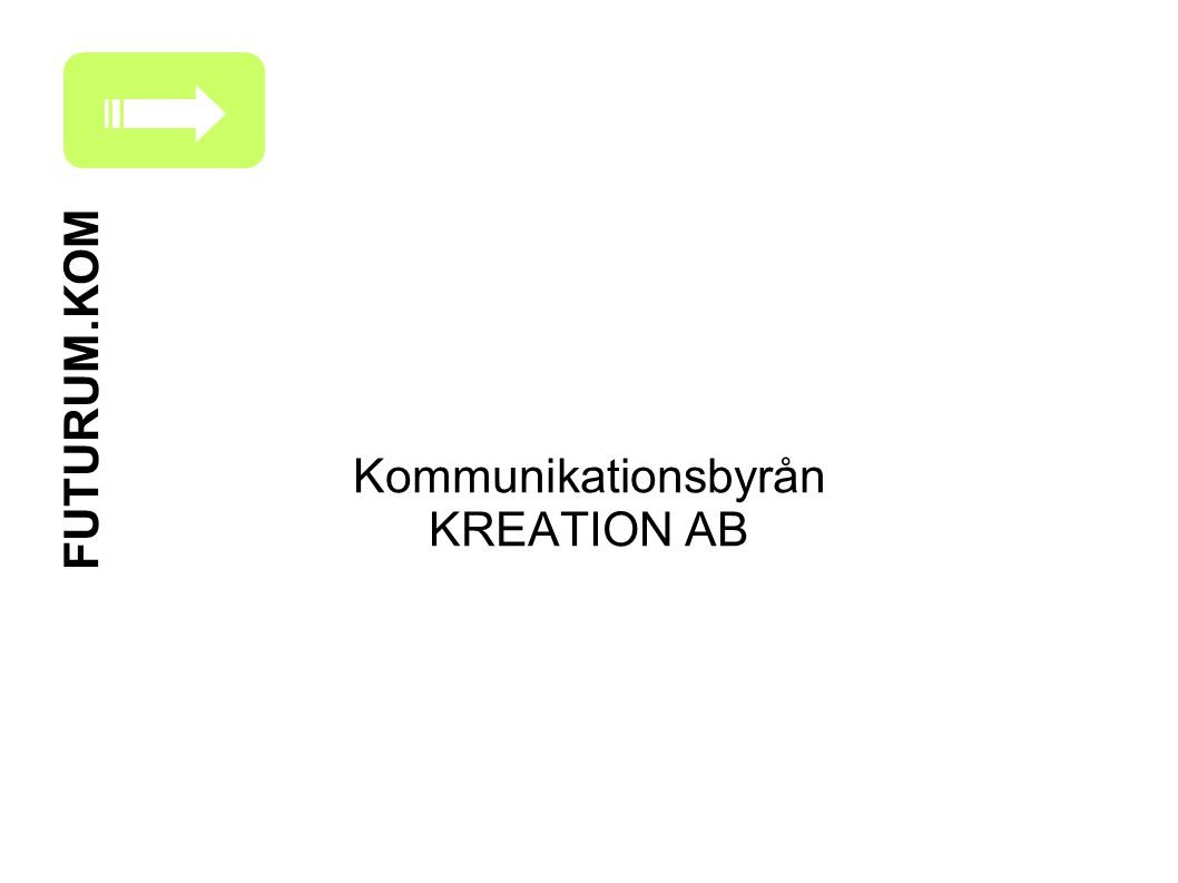 Kommunikationsbyrån KREATION AB FUTURUM.KOM