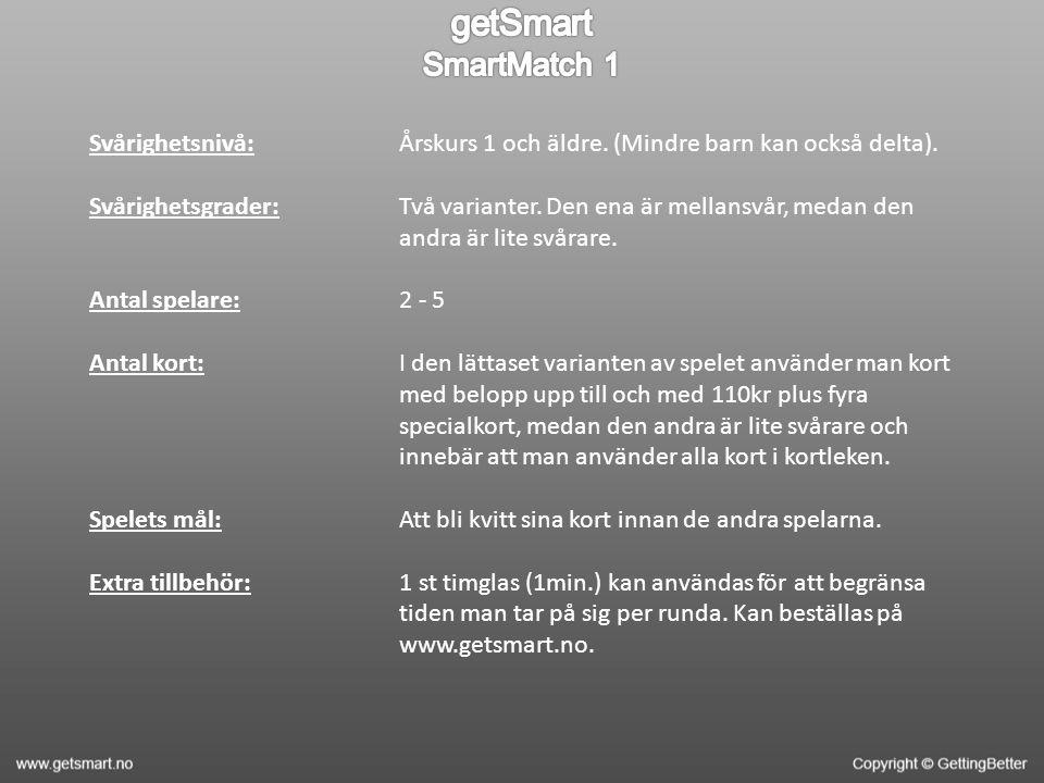 Svårighetsnivå: Svårighetsgrader: Antal spelare: Antal kort: Spelets mål: Extra tillbehör: Årskurs 1 och äldre.