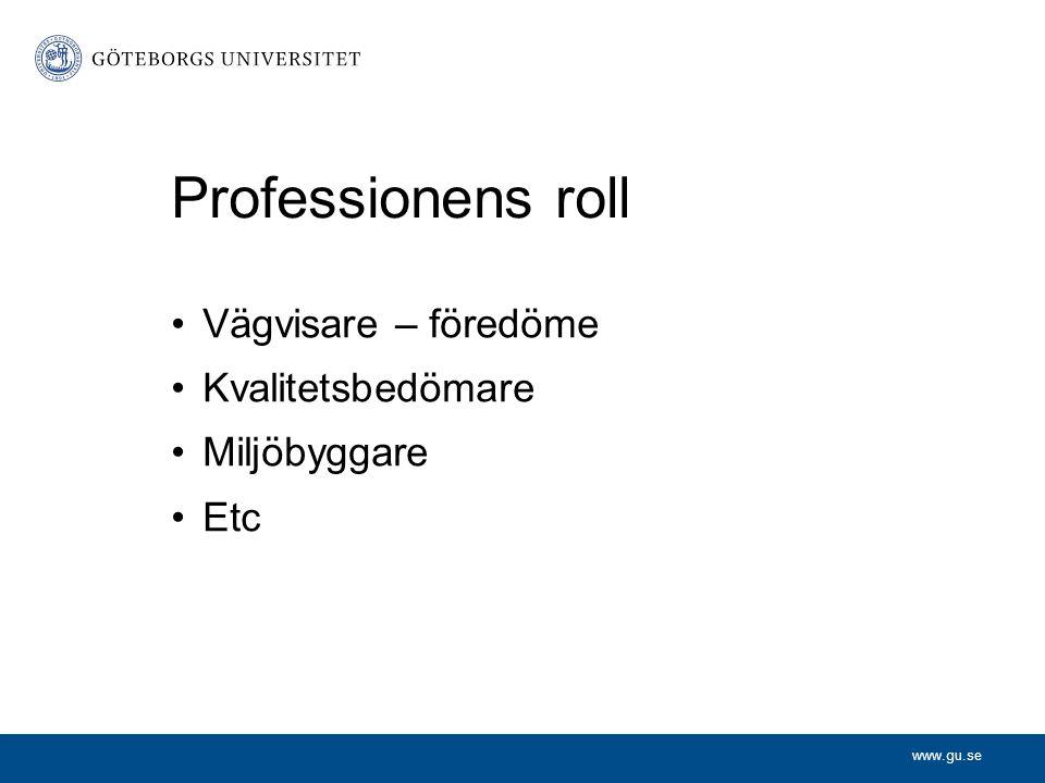 www.gu.se Ledningsuppgiften inom akademin 1.