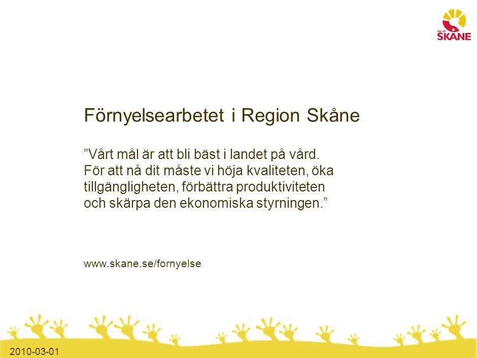 Förnyelsearbetet startade 2008 med stora utmaningar för Region Skåne Ekonomi Kvalitet Tillgänglighet Region Skåne hade aldrig nått sitt ekonomiska mål på 2% överskott.