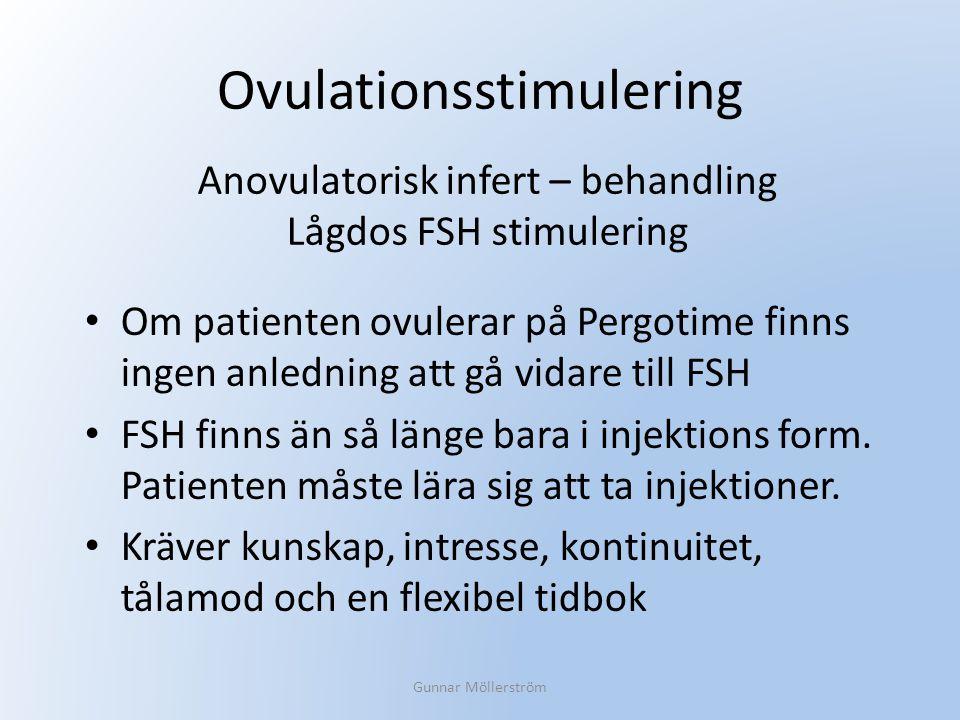 Ovulationsstimulering Om patienten ovulerar på Pergotime finns ingen anledning att gå vidare till FSH FSH finns än så länge bara i injektions form. Pa