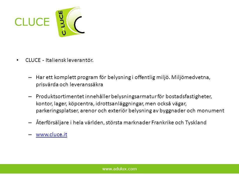CLUCE CLUCE - Italiensk leverantör. – Har ett komplett program för belysning i offentlig miljö. Miljömedvetna, prisvärda och leveranssäkra – Produktso