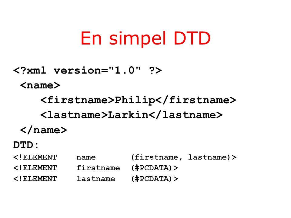 En simpel DTD Philip Larkin DTD: