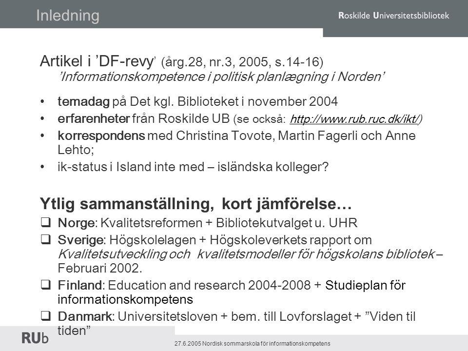 27.6.2005 Nordisk sommarskola för informationskompetens ´Roskilde Universitetsbibliotekwww.rub.ruc.dk ik prioriteras inte tillsträckligt, därför att  lärandemiljön känner sig osäkra… - ställer inte krav  studenterna/forskarna har (ännu) inte ätit av 'kundskapens träd' – de vet inte, vilke rikedomar det finns  ik inte med i studieplan -> inte tid till ekstrakurrikulära aktiviteter  bibliotekens undervisningserbjudanden ringaktas - lärarnas kvalité (ingen pedagogisk utbildning, dålig kännedom till studenternas kunnskapskapsnivå, vardag, språk…) - dåliga undervisningsfaciliteter - dålig planering etc  ekonomiska skäl: det finns inte ekonomiska möjligheter i universitetens budget…