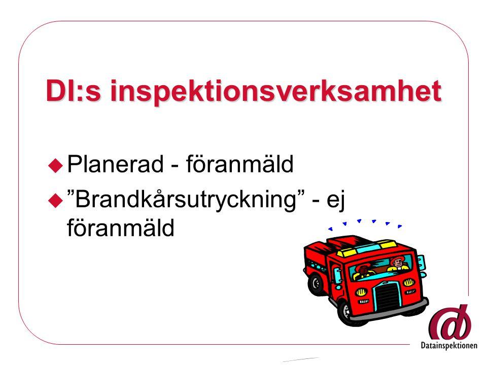 DI:s inspektionsverksamhet  Planerad - föranmäld  Brandkårsutryckning - ej föranmäld
