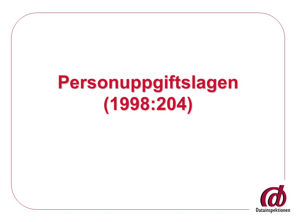 Personuppgiftslagen (1998:204)