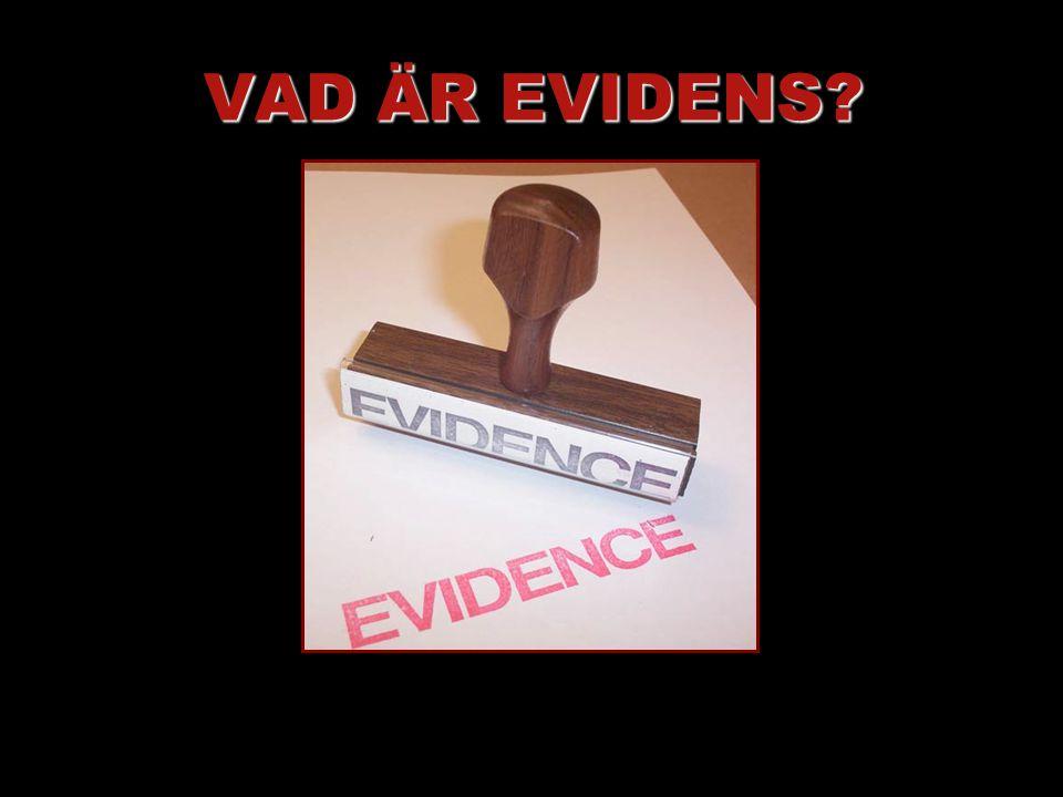 VAD ÄR EVIDENS?
