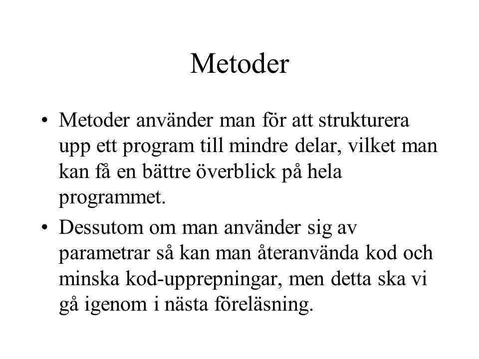 "Modell för loop falskt Kod efter for eller while... i<10 System.out.println(""hej""); i++; int i=0; sant i = 0i = 1i = 2i = 3i = 4i = 5i = 6i = 7i = 8i"