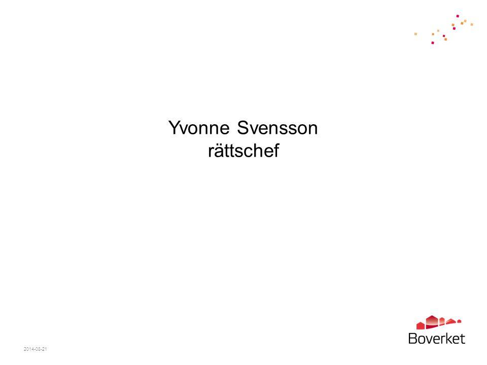 2014-08-21 Yvonne Svensson rättschef