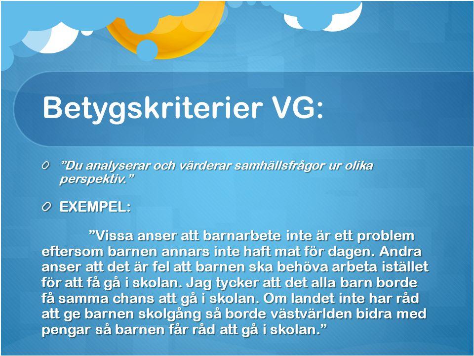 """Exempel G: BESKRIVER: """"Det finns många barnarbetare i Indien I Sverige finns det inga barnarbetare. Barn har arbetat i Indien så länge man känner till"""