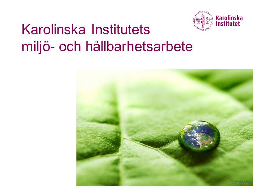 Karolinska Institutets miljö- och hållbarhetsarbete istockphoto