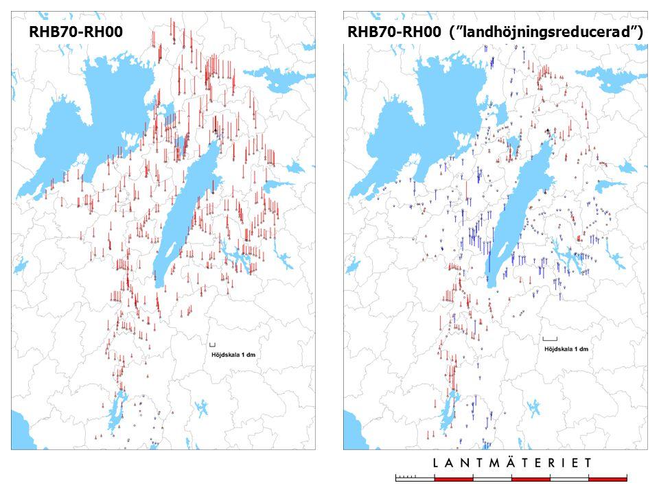 "RHB70-RH00RHB70-RH00 (""landhöjningsreducerad"")"
