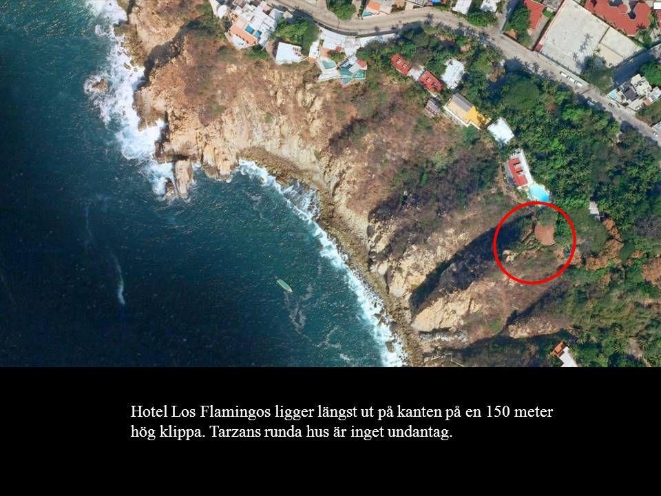 Hotel Los Flamingos ligger längst ut på kanten på en 150 meter hög klippa. Tarzans runda hus är inget undantag.