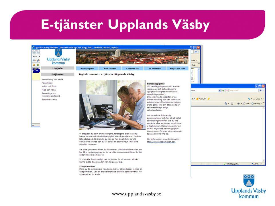 www.upplandsvasby.se E-tjänster Upplands Väsby