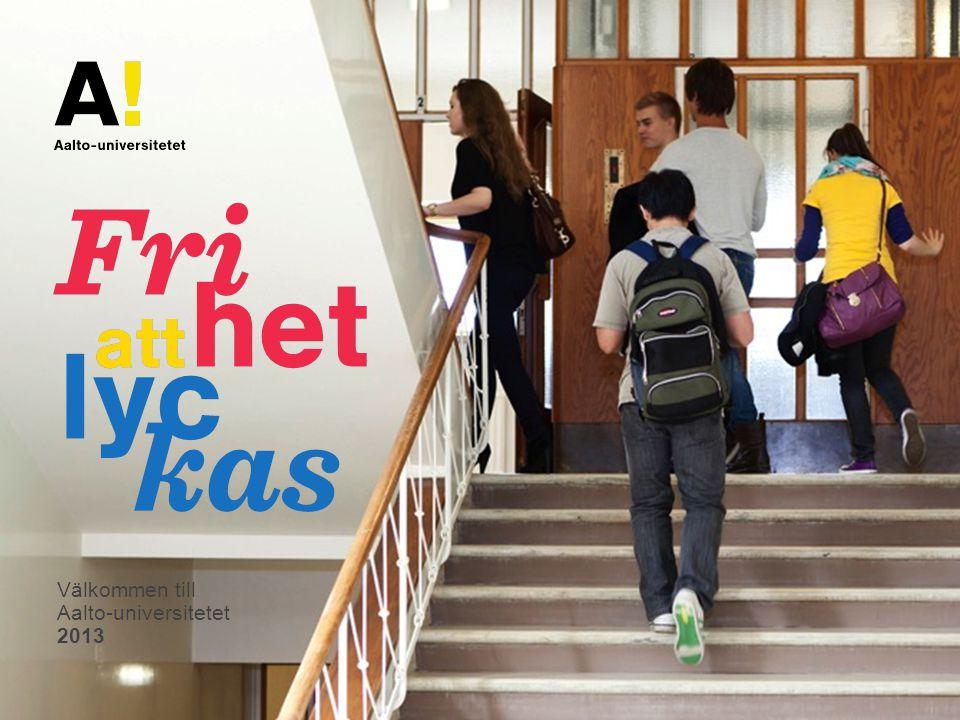 Välkommen till Aalto-universitetet 2013
