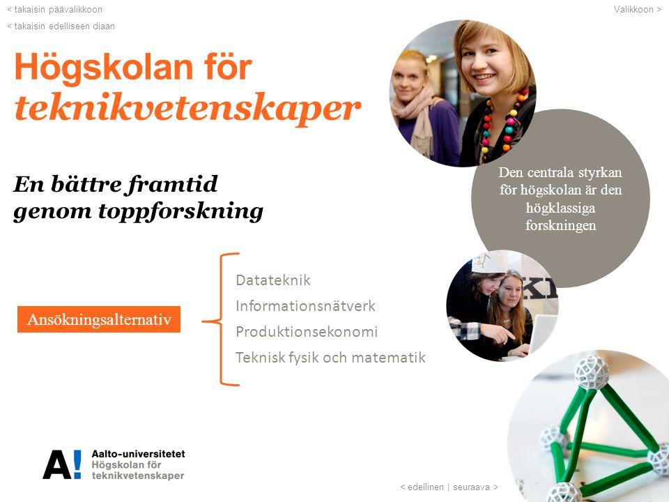 v vv v Ansökan till magister program Aalto-universitetet | Absökningsservice PB 13350, 00076 AALTO | tel: 050 361 6430 ansokningsservice@aalto.fi | studies.