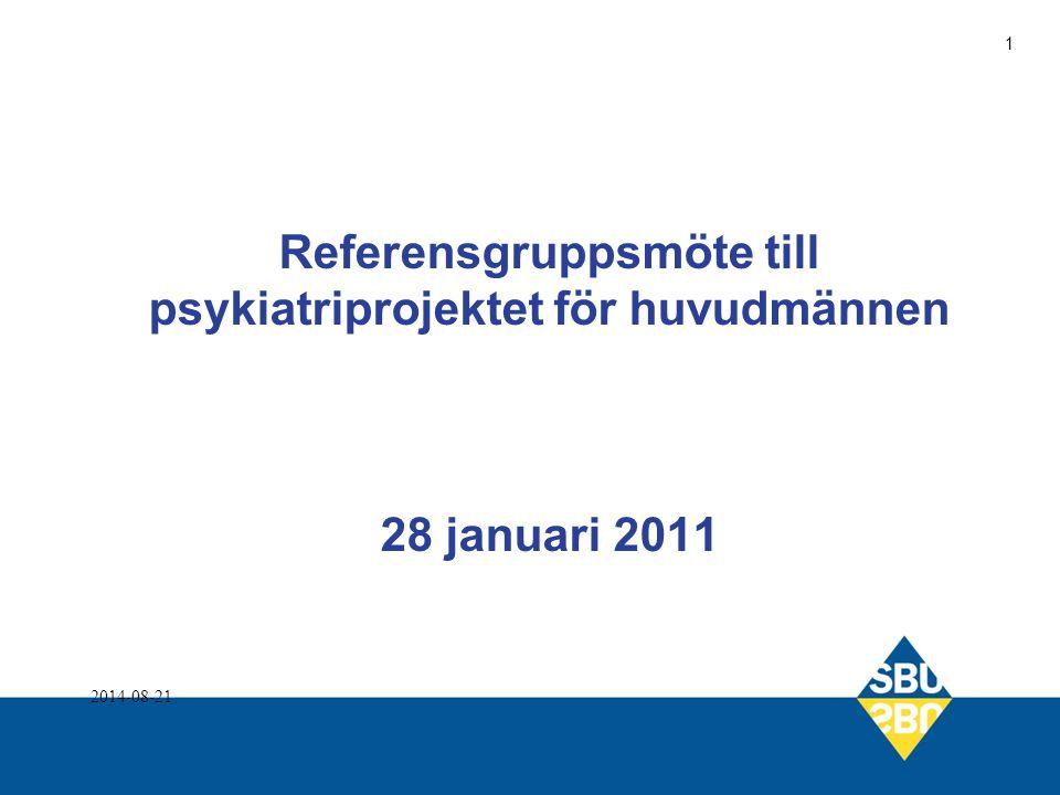 Referensgruppsmöte till psykiatriprojektet för huvudmännen 28 januari 2011 2014-08-21 1