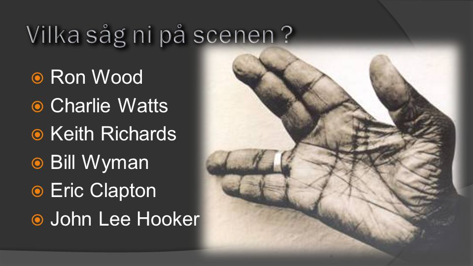  Ron Wood  Charlie Watts  Keith Richards  Bill Wyman  Eric Clapton  John Lee Hooker