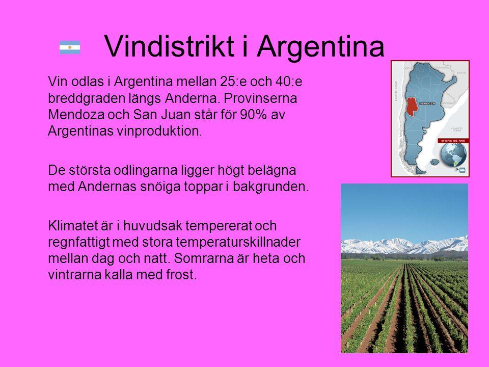 Vindistrikt i Argentina Vin odlas i Argentina mellan 25:e och 40:e breddgraden längs Anderna. Provinserna Mendoza och San Juan står för 90% av Argenti