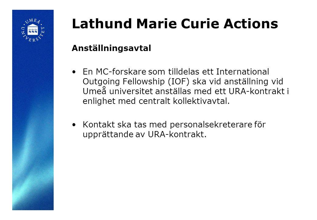 Lathund Marie Curie Actions Lön – Utbetalning Den ersättning som betalas ut till den anställde är 1.Lön (living allowance) 2.Lönetillägg Mobility (mobility allowance) Alla delar är skattepliktiga ersättningar men på lönetillägg Mobility betalas endast den lagstadgade arbetsgivaravgiften.
