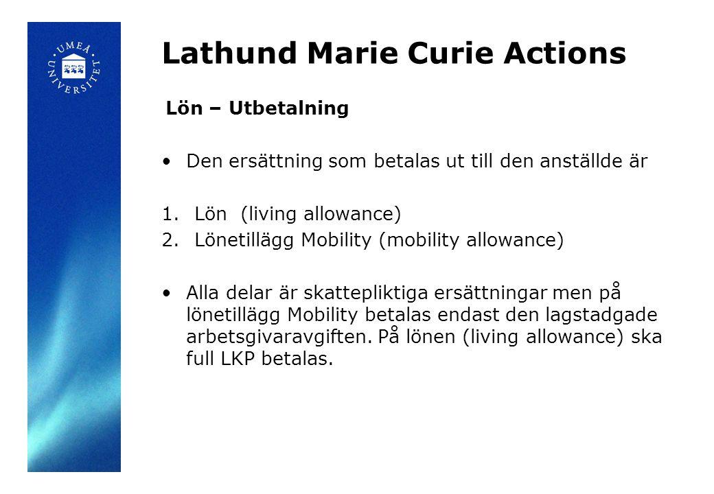 Lathund Marie Curie Actions Lön - Beräkning Använd beräkningsmallen för att beräkna living och mobility allowance.
