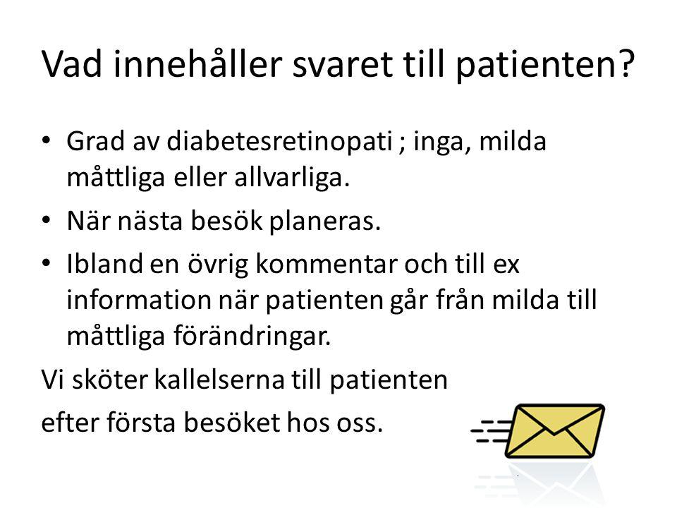 Vad innehåller svaret till patienten.