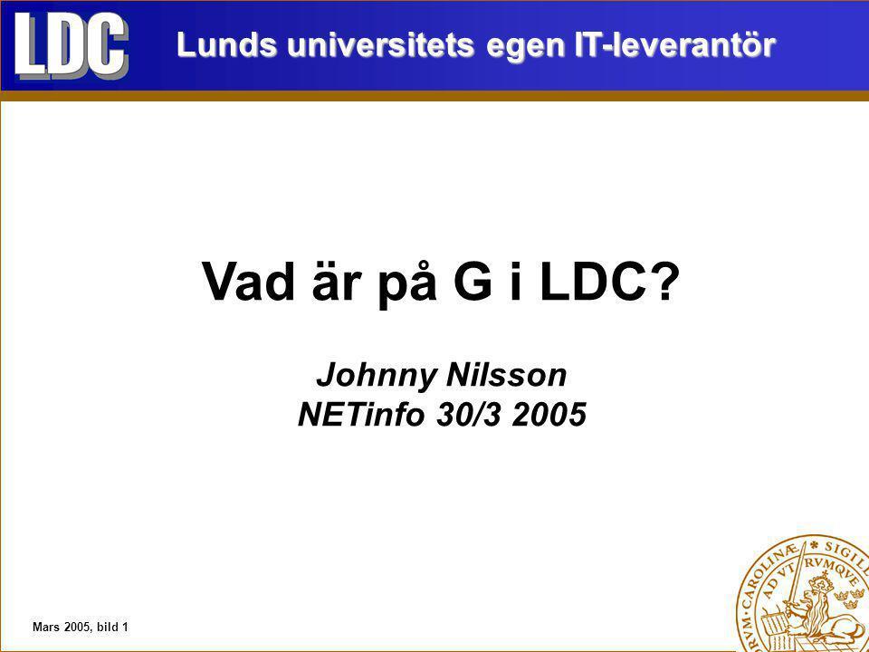 Mars 2005, bild 1 Vad är på G i LDC.