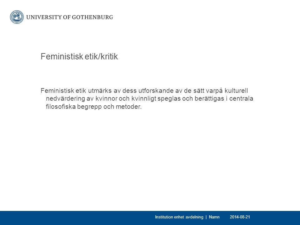 Feministisk metodologi Syfte: Finna alternativa sätt att läsa kanon.