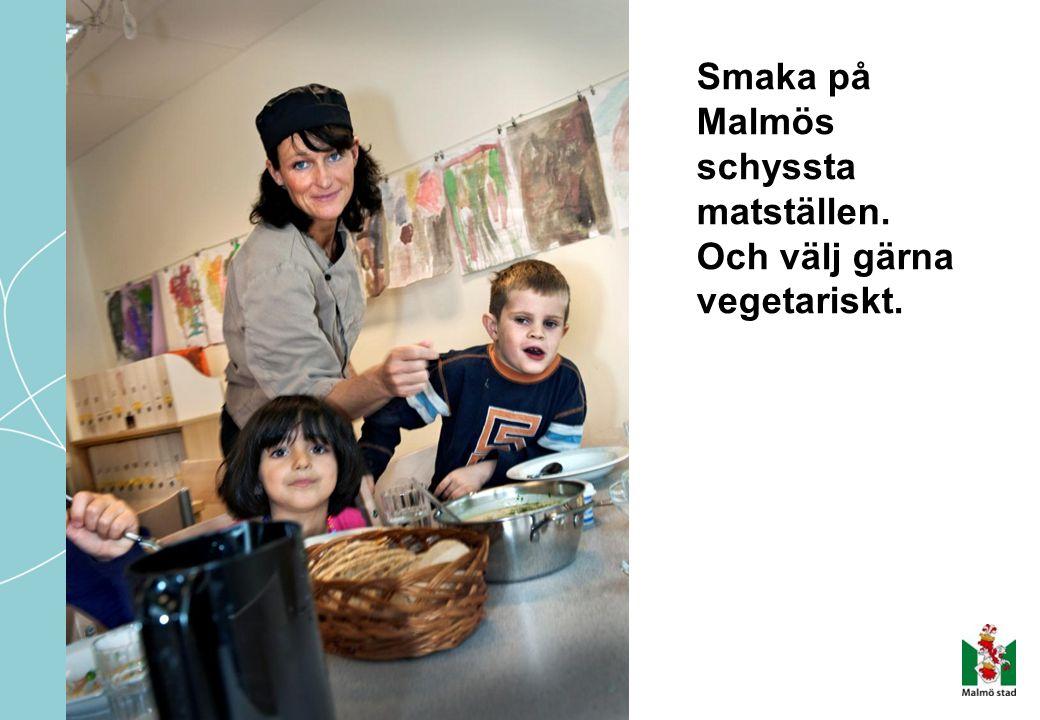 Smaka på Malmös schyssta matställen. Och välj gärna vegetariskt.