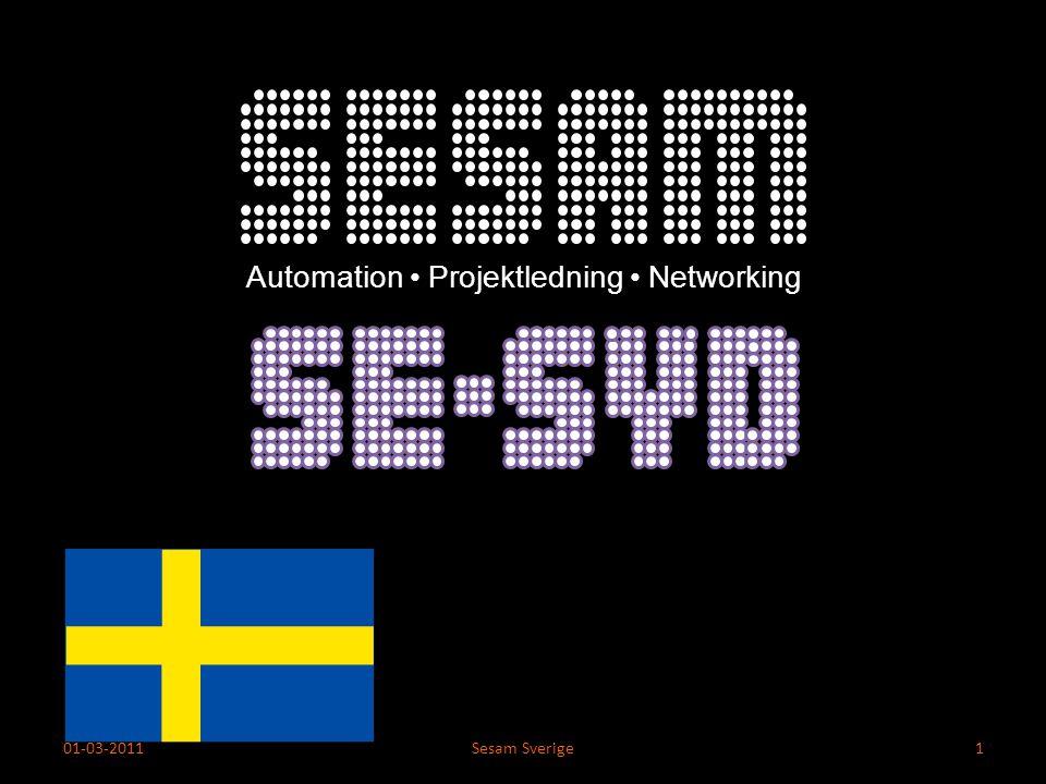 Automation Projektledning Networking 01-03-2011Sesam Sverige1