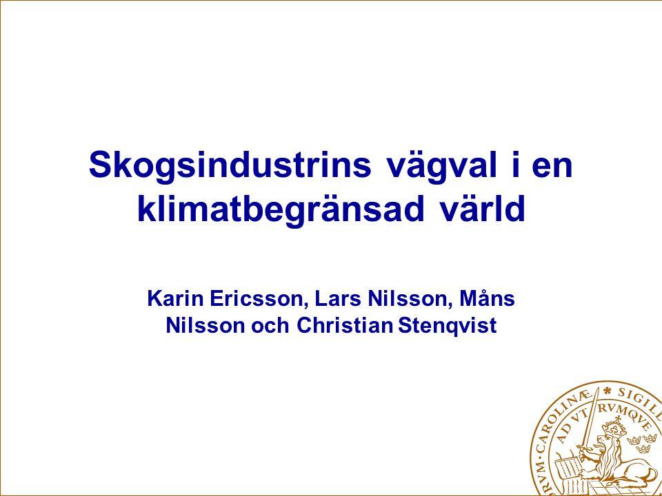 CANES-möte Stockholm 21 maj 2008 Presentation Kort om svensk skogsindustri Skogsindustristudien i CANES –Upplägg –Iakttagelser så här långt –Kommentarer och idéer?