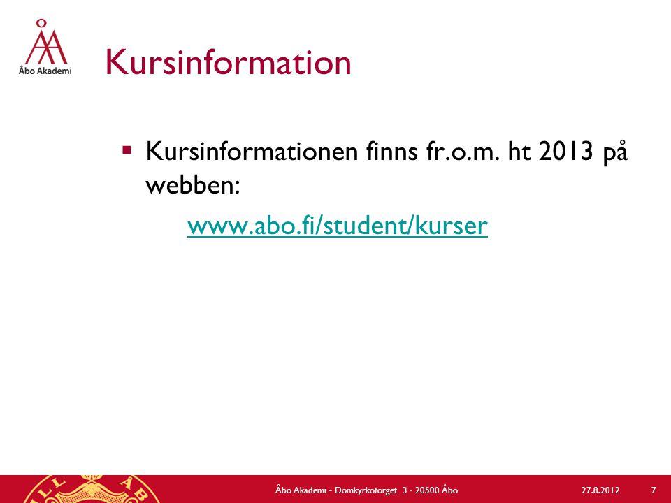 Kursinformation  Kursinformationen finns fr.o.m.