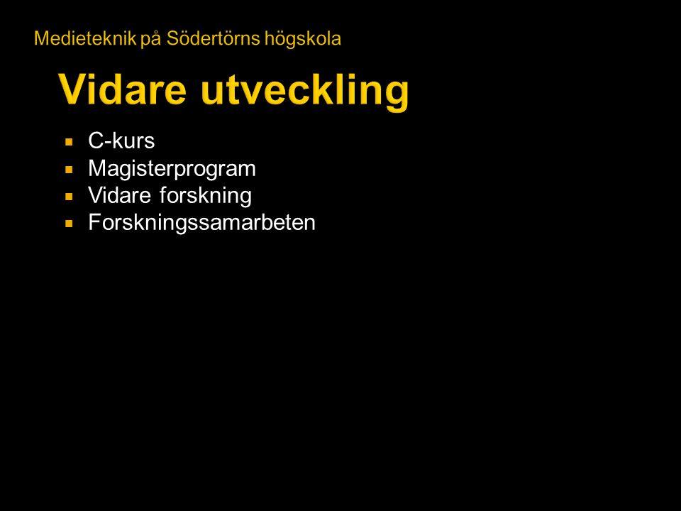  C-kurs  Magisterprogram  Vidare forskning  Forskningssamarbeten