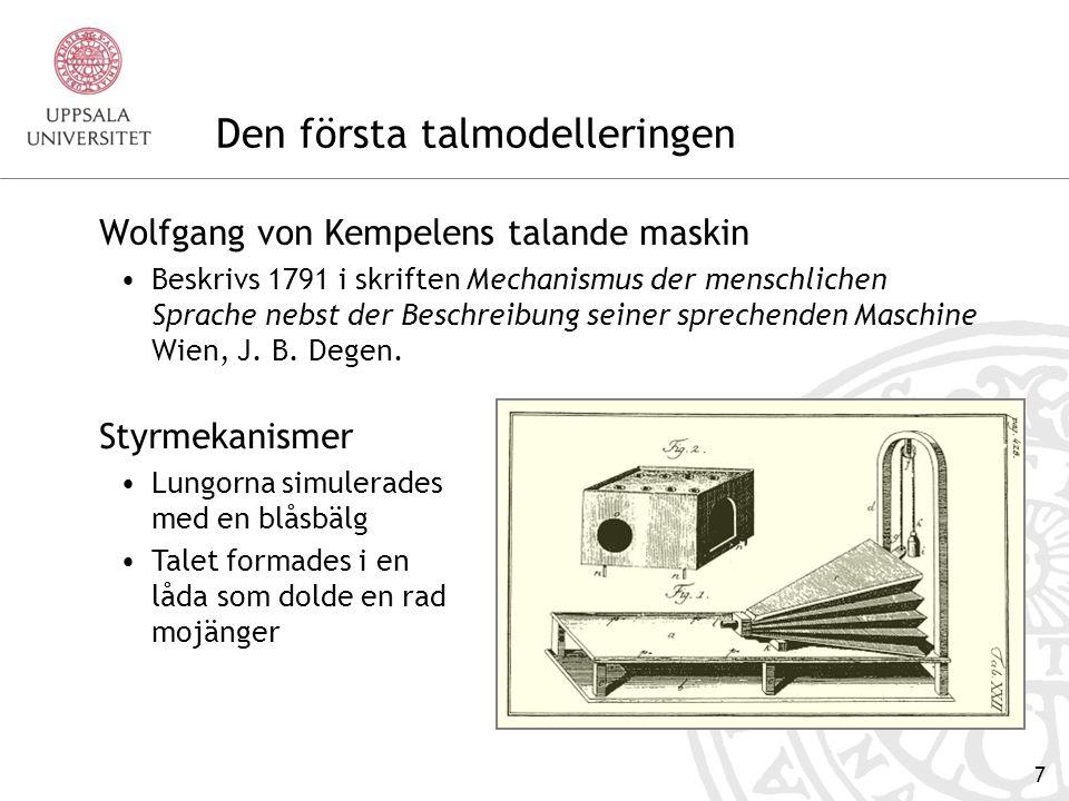 17 1968 — Första text-till-talsystemet Text-till-tal av Noriko Umeda m fl Texten omvandlas först till foner Input till syntesapparaten är en fonisk text.