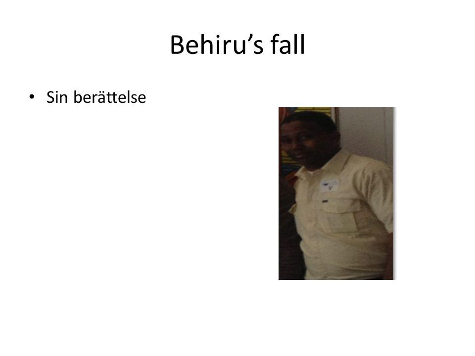 Behiru's fall Sin berättelse