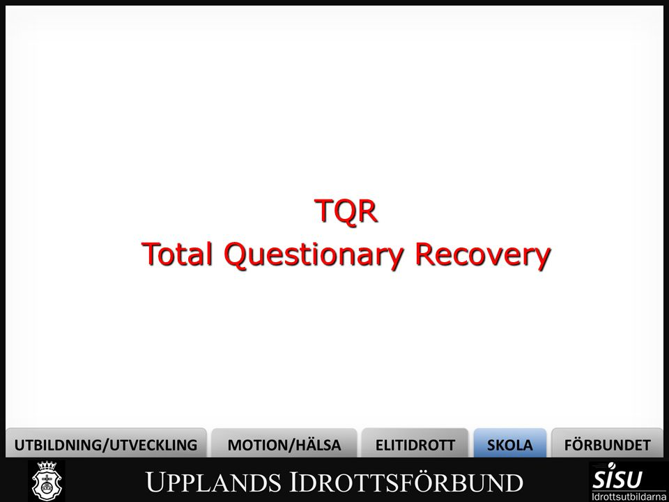 TQR Total Questionary Recovery